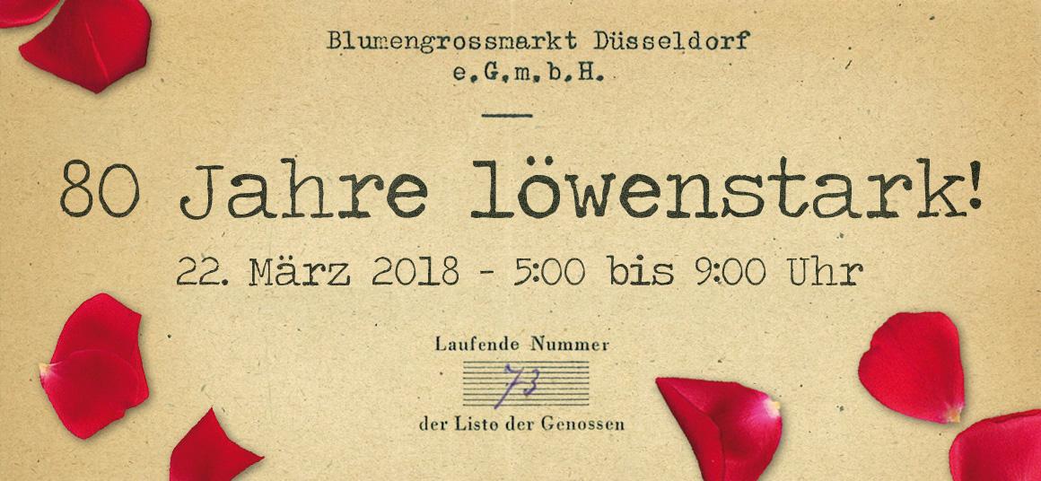 Blumengroßmarkt Düsseldorf – 80 Jahre löwenstark!
